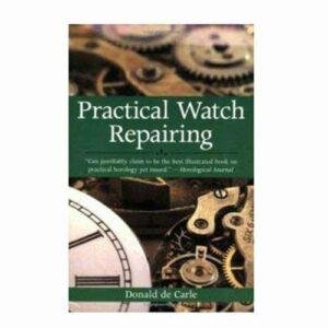 Practical Watch Repair